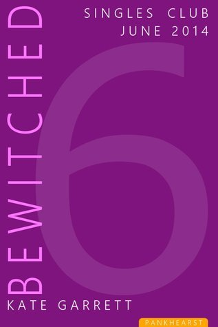 Bewitched (The Pankhearst Singles Club #6)  by  Kate Garrett