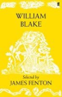 William Blake: Poems Selected by James Fenton
