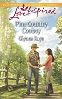 Pine Country Cowboy (Love Inspired)
