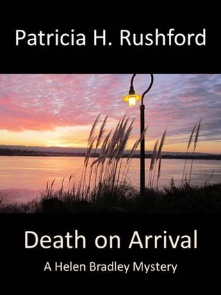 Death on Arrival  by  Patricia H. Rushford