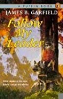 Follow My Leader (Turtleback School & Library Binding Edition)