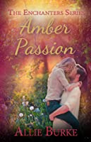 Amber Passion (The Enchanters)