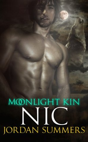 NIC (Moonlight Kin #3) Jordan Summers