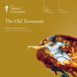 The Old Testament (Great Courses, #653)  by  Amy-Jill Levine