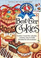 Best-Ever Cookies Cookbook: Cookies 'round the calendar…yummy, easy-to-make favorites for all occasions! (Everyday Cookbook Collection)