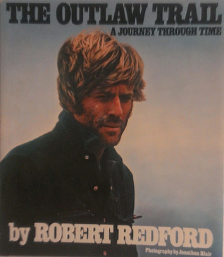 The Outlaw Trail Robert Redford