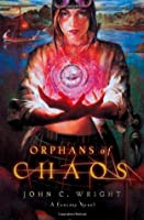 Orphans of Chaos (Chronicles of Chaos, #1)