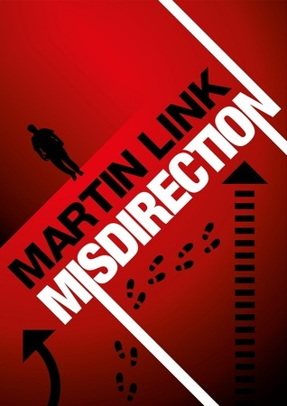 Misdirection  by  Martin  Link