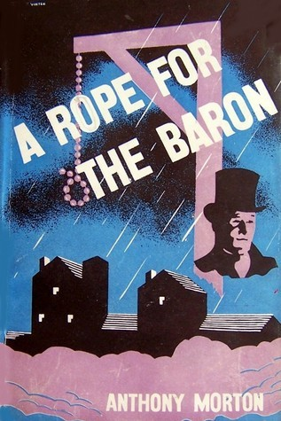 A Rope For The Baron (Baron, #15)  by  Anthony Morton