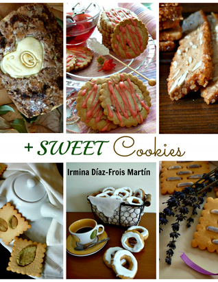 + Sweet Cookies  by  Irmina Diaz-Frois Martin