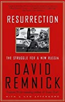Resurrection: The Struggle for a New Russia (Vintage)