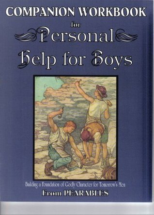 Personal Help for Boys: Companion Workbook  by  Pearables