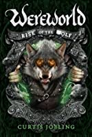 Rise of the Wolf (Wereworld #1)