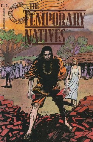 TEMPORARY NATIVES (Tales From The Heart Of Africa) (August 1990) Cindy Goff