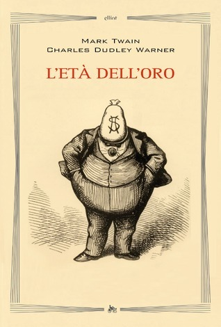 Letà delloro  by  Mark Twain