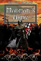 Madman's Army (Horseclans Book 17)