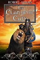 The Clan Of The Cats (Horseclans Book 18)
