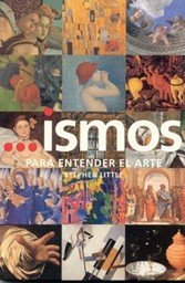...ismos: Para entender el arte  by  Stephen Little