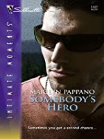 Somebody's Hero (Silhouette Intimate Moments #1427)