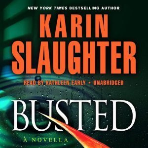 Busted (Will Trent, #6.5)  by  Karin Slaughter