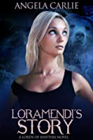 Loramendi's Story: A Lords of Shifters Novel