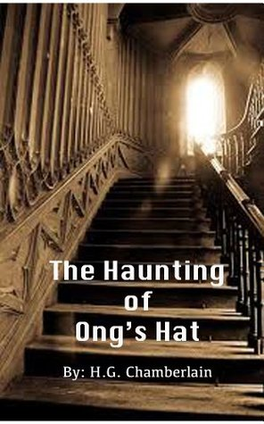 The Haunting of Ongs Hat  by  Herb Chamberlain