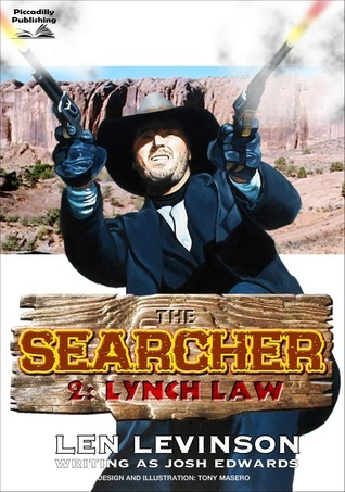 Lynch Law (The Searcher - Book Two)  by  Len Levinson