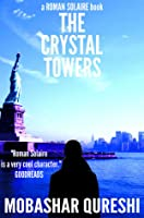Roman Solaire and the Crystal Towers (The Solaire Series #1)