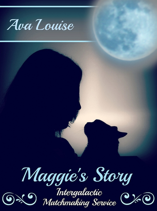 Maggies Story  by  Ava Louise