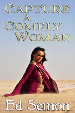 Capture a Comely Woman Ed Semon