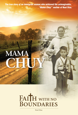 Mama Chuy, Faith With No Boundaries Noel Diaz