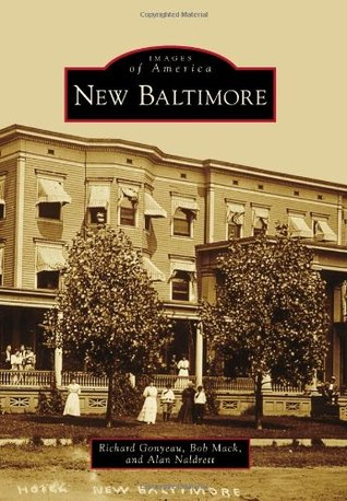 New Baltimore  by  Richard Gonyeau
