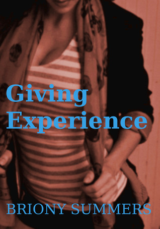 Giving Experience  by  Briony Summers