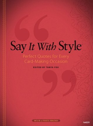 Say It With Style Tanya Fox