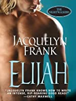 Elijah: The Nightwalkers