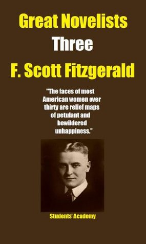 Great Novelists-Three-F. Scott Fitzgerald  by  Students Academy