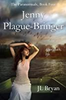 Jenny Plague-Bringer (The Paranormals # 4)