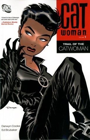 Catwoman Volume 1: Trail of The Catwoman Ed Brubaker