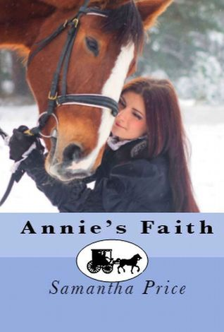 Annies Faith (Amish Romance Secrets #2)  by  Samantha Price