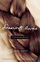 Dearest Anne: A Tale of Impossible Love (Jewish Women Writers)