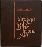 Through the Bible In One Year: A Bible Study for the Lay Pupil and Lay Teacher