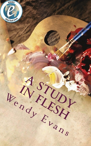 A Study In Flesh  by  Wendy   Evans