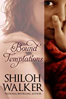 Bound Temptations: Stories of Temptation and Submission