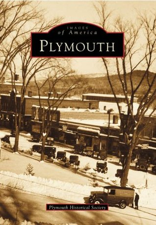 Plymouth Plymouth Historical   Society