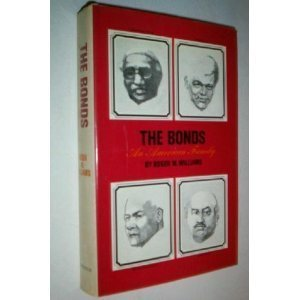 The Bonds: An American Family  by  Roger M. Williams