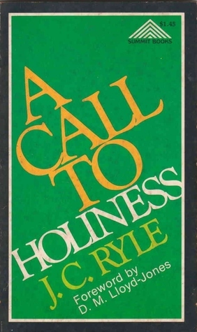 A Call to Holiness J.C. Ryle