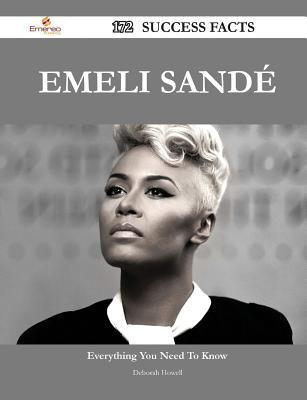 Emeli Sande 172 Success Facts - Everything You Need to Know about Emeli Sande Deborah Howell