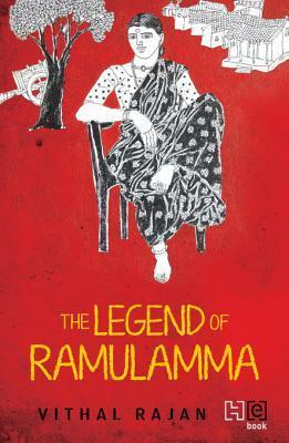 The Legend of Ramulamma  by  Vithal Rajan
