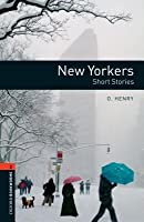 New Yorkers   Short Stories (Oxford Bookworms Library)