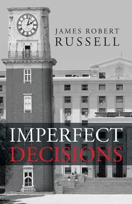 Imperfect Decisions James Robert Russell
